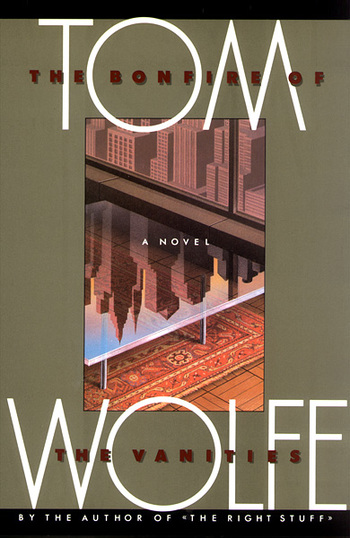 "an overview of the reality in the novel bonfire of the vanities by tom wolfe Tom wolfe's brilliant novel helped define nyc in the 1980s  defending his "" bonfire of the vanities,"" i published this response in lear's,  put it in a new  york times book review essay, some of wolfe's new yorkers  john oliver rips  into rudy giuliani — ""the ken bone of 9/11″ — over his ""truth isn't."