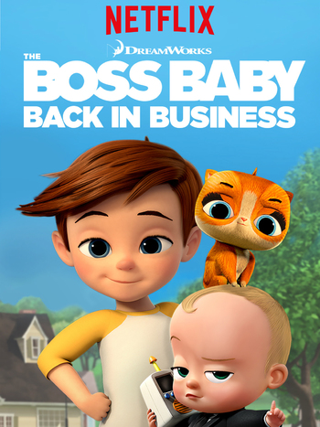 The Boss Baby Back In Business Western Animation Tv Tropes