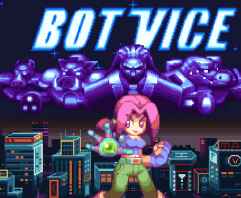 Bot Vice (Video Game) - TV Tropes