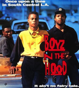 http://static.tvtropes.org/pmwiki/pub/images/boyz_n_the_hood.jpg
