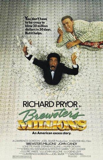 http://static.tvtropes.org/pmwiki/pub/images/brewsters_millions_1985_poster.jpg