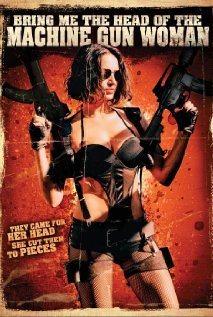 https://static.tvtropes.org/pmwiki/pub/images/bring_me_the_head_of_the_machine_gun_woman_poster.jpg