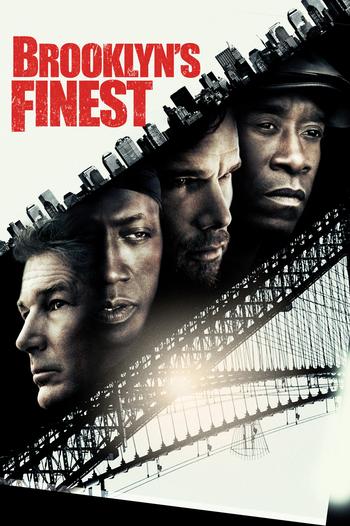 Brooklyn S Finest Film Tv Tropes
