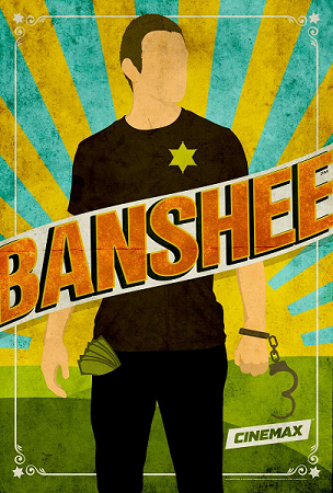 Banshee (Series) - TV Tropes on where was buried, where was shot, where was first, where was movie, where was this, where was cute,