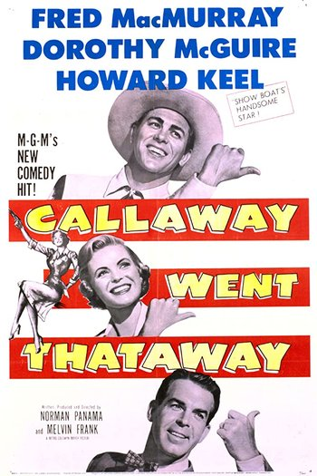 https://static.tvtropes.org/pmwiki/pub/images/callaway_went_thataway_movie_poster.jpg