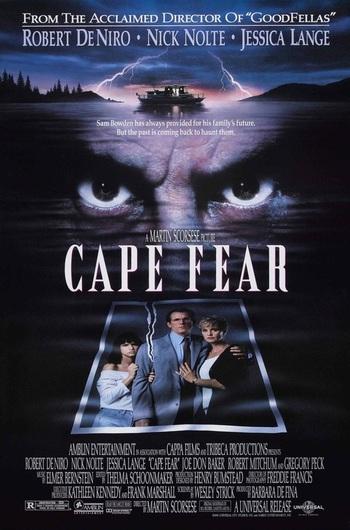 http://static.tvtropes.org/pmwiki/pub/images/cape_fear_1991.jpg