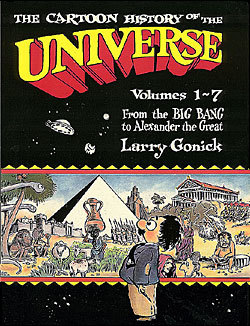 http://static.tvtropes.org/pmwiki/pub/images/cartoon_history_of_the_universe_vol_1.jpg
