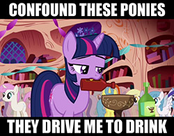https://static.tvtropes.org/pmwiki/pub/images/confound_these_ponies_they_drive_me_to_drink_3889.jpg