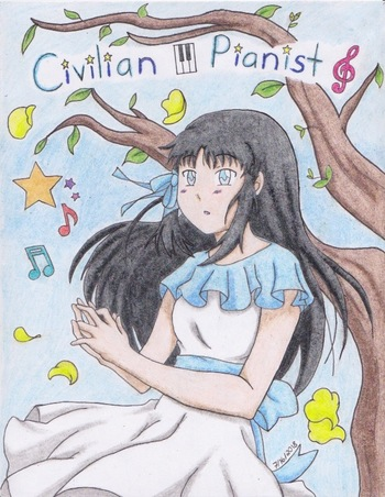 Civilian Pianist (Fanfic) - TV Tropes