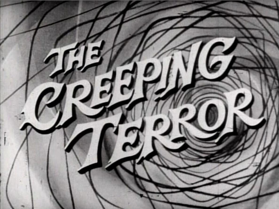 http://static.tvtropes.org/pmwiki/pub/images/creeping_terror.jpg