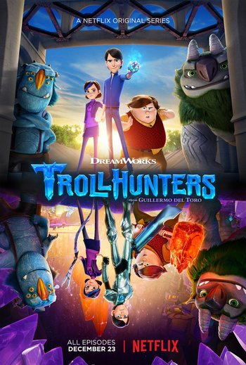 Trollhunters (Western Animation) - TV Tropes