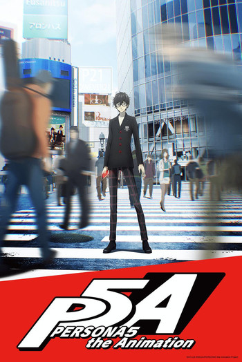 Persona 5: The Animation (Anime) - TV Tropes