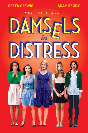 http://static.tvtropes.org/pmwiki/pub/images/damsels_in_distress_poster_artwork_greta_gerwig_adam_brody_analeigh_tipton.jpg