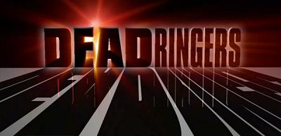 http://static.tvtropes.org/pmwiki/pub/images/deadringers.png