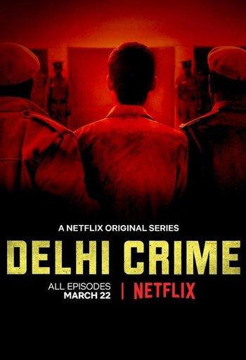 https://static.tvtropes.org/pmwiki/pub/images/delhi_crime_poster.jpg