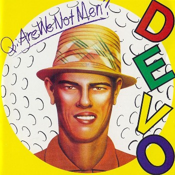 https://static.tvtropes.org/pmwiki/pub/images/devo_q_are_we_not_men_we_are_devo_9931.jpg
