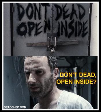 dontdeadopeninside the walking dead tv show memes tv tropes,Edit Memes