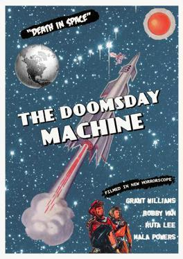 https://static.tvtropes.org/pmwiki/pub/images/doomsday_machine_filmposter.jpeg
