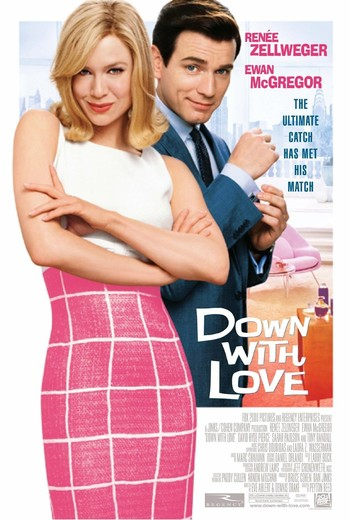 https://static.tvtropes.org/pmwiki/pub/images/down_with_love_2003_poster.jpg
