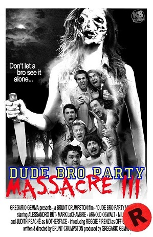 https://static.tvtropes.org/pmwiki/pub/images/dude_bro_party_massacre_iii.jpg