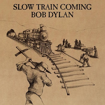 Image result for bob dylan slow train coming