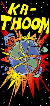 http://static.tvtropes.org/pmwiki/pub/images/earth_shattering_kaboom.jpg