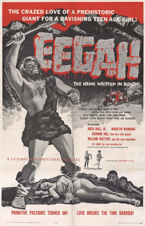 http://static.tvtropes.org/pmwiki/pub/images/eegah_movie_poster_1962.png