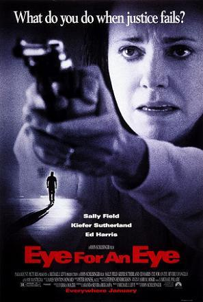 http://static.tvtropes.org/pmwiki/pub/images/eye_for_an_eye_1996_film_poster.jpg