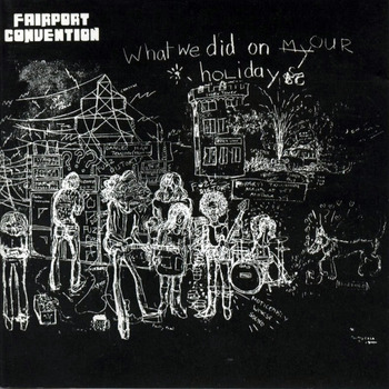 https://static.tvtropes.org/pmwiki/pub/images/fairport_convention_what_we_did_on_our_holidays_frontal_3.jpg