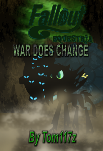 Fallout Equestria War Does Change Fanfic Tv Tropes