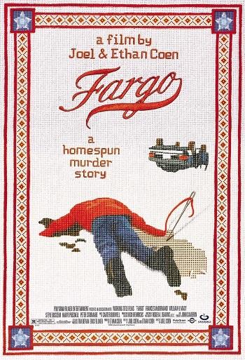 http://static.tvtropes.org/pmwiki/pub/images/fargo_poster_goldposter_com_30.jpg