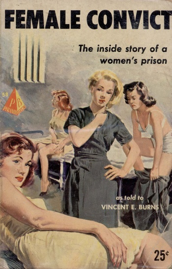http://static.tvtropes.org/pmwiki/pub/images/female_convict_by_vincent_e_burns___illustration_by_robert_maguire___pyramid_book_1952.jpg