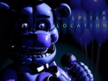 Five Nights at Freddy's: Sister Location (Video Game) - TV Tropes