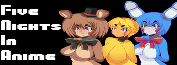 Five Nights In Anime (Video Game) - TV Tropes