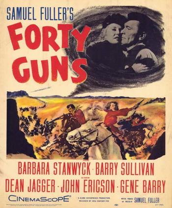 https://static.tvtropes.org/pmwiki/pub/images/forty_guns_movie_poster_1957_1020193251.jpg