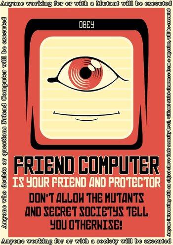 https://static.tvtropes.org/pmwiki/pub/images/friend_computer.jpg