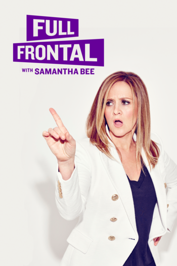 https://static.tvtropes.org/pmwiki/pub/images/full_frontal_with_samantha_bee.png