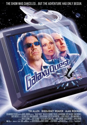 http://static.tvtropes.org/pmwiki/pub/images/galaxy_quest_poster_6.jpg