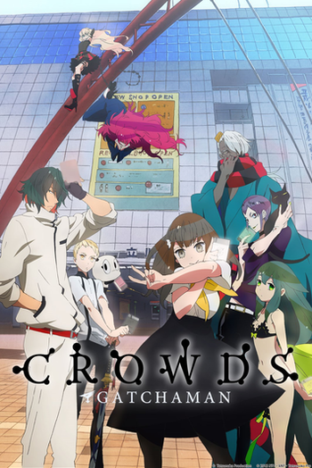 https://static.tvtropes.org/pmwiki/pub/images/gatchaman_crowds.png