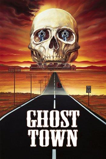 https://static.tvtropes.org/pmwiki/pub/images/ghost_town_1988_3.jpg