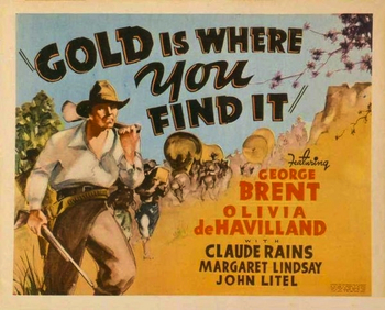https://static.tvtropes.org/pmwiki/pub/images/gold_is_where_you_find_it_poster_3.jpeg