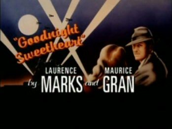 http://static.tvtropes.org/pmwiki/pub/images/goodnight_sweetheart_title_card_with_credits.jpg
