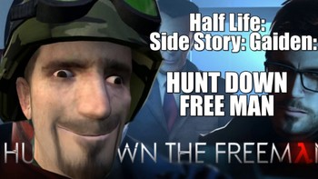 https://static.tvtropes.org/pmwiki/pub/images/half_life_side_story_gaiden_hunt_down_free_man.jpg