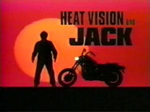 http://static.tvtropes.org/pmwiki/pub/images/heatvisionandjack.jpg