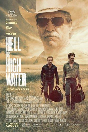 https://static.tvtropes.org/pmwiki/pub/images/hell_or_high_water_film_poster_5.jpg