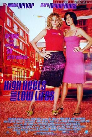 https://static.tvtropes.org/pmwiki/pub/images/high_heels_and_low_lifes_british_movie_poster_md.jpg