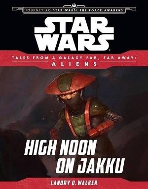 https://static.tvtropes.org/pmwiki/pub/images/high_noon_on_jakku_cover.jpg