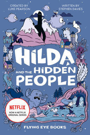 https://static.tvtropes.org/pmwiki/pub/images/hilda_and_the_hidden_people.jpg