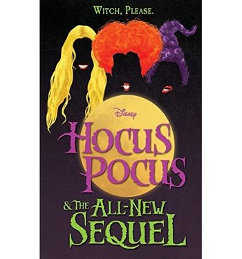 https://static.tvtropes.org/pmwiki/pub/images/hocus_pocus_and_the_all_new_sequel_4.jpg