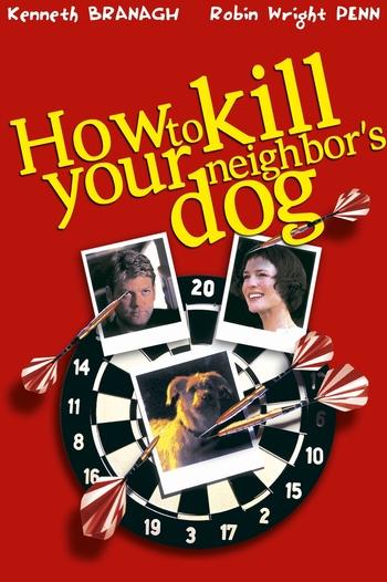https://static.tvtropes.org/pmwiki/pub/images/how_to_kill_your_neighbors_dog_3.jpg